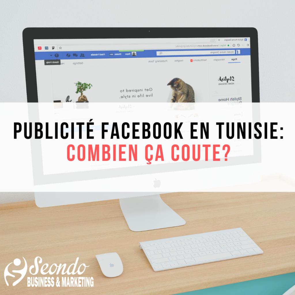 Publicité Facebook en Tunisie: Combien ça coûte?